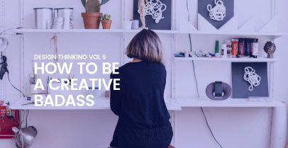 How to be a Creative Badass