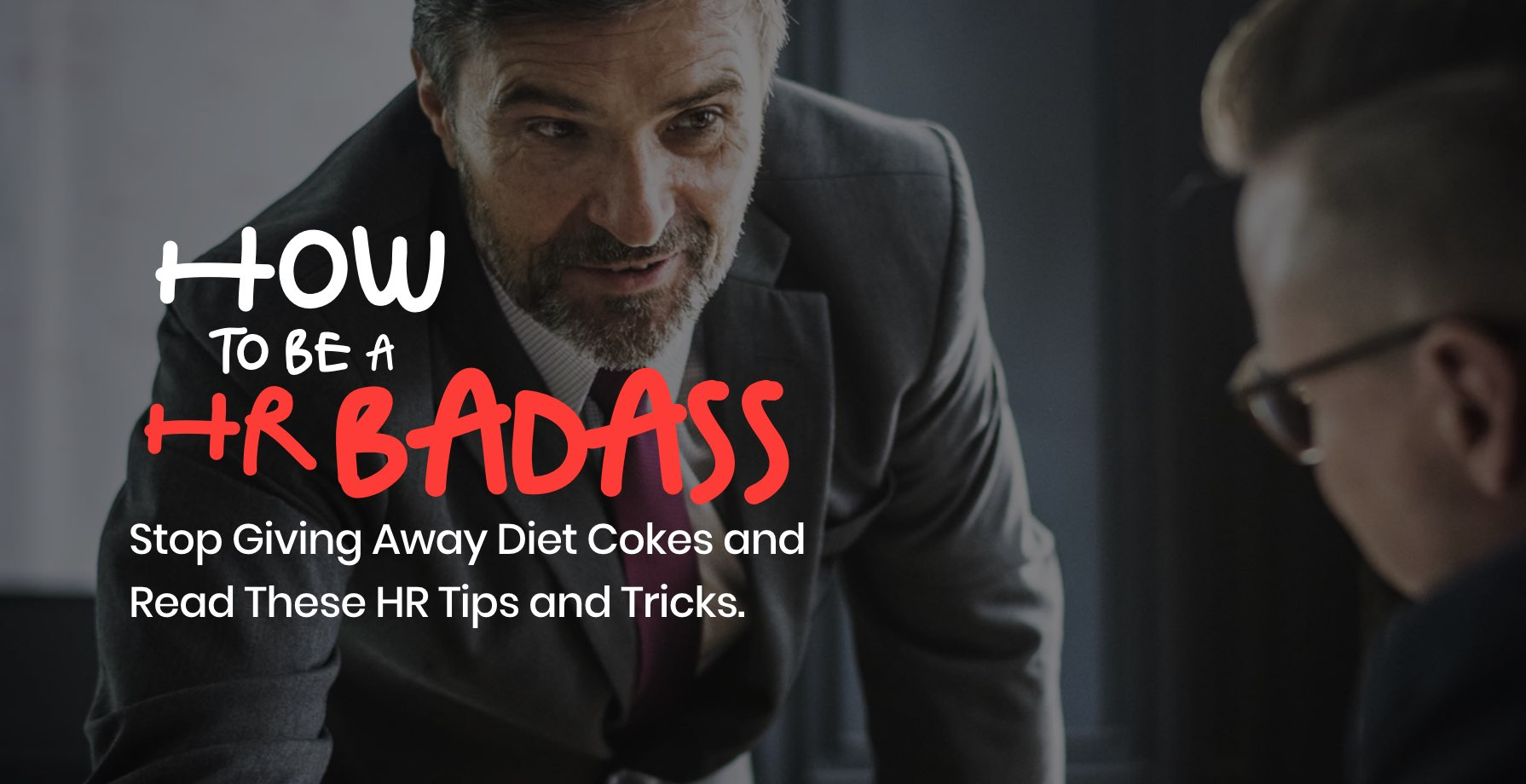 Easily digestible HR Tips and Tricks for everyone to work with