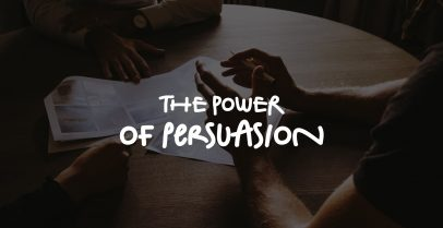 The Power of Persuasion 1